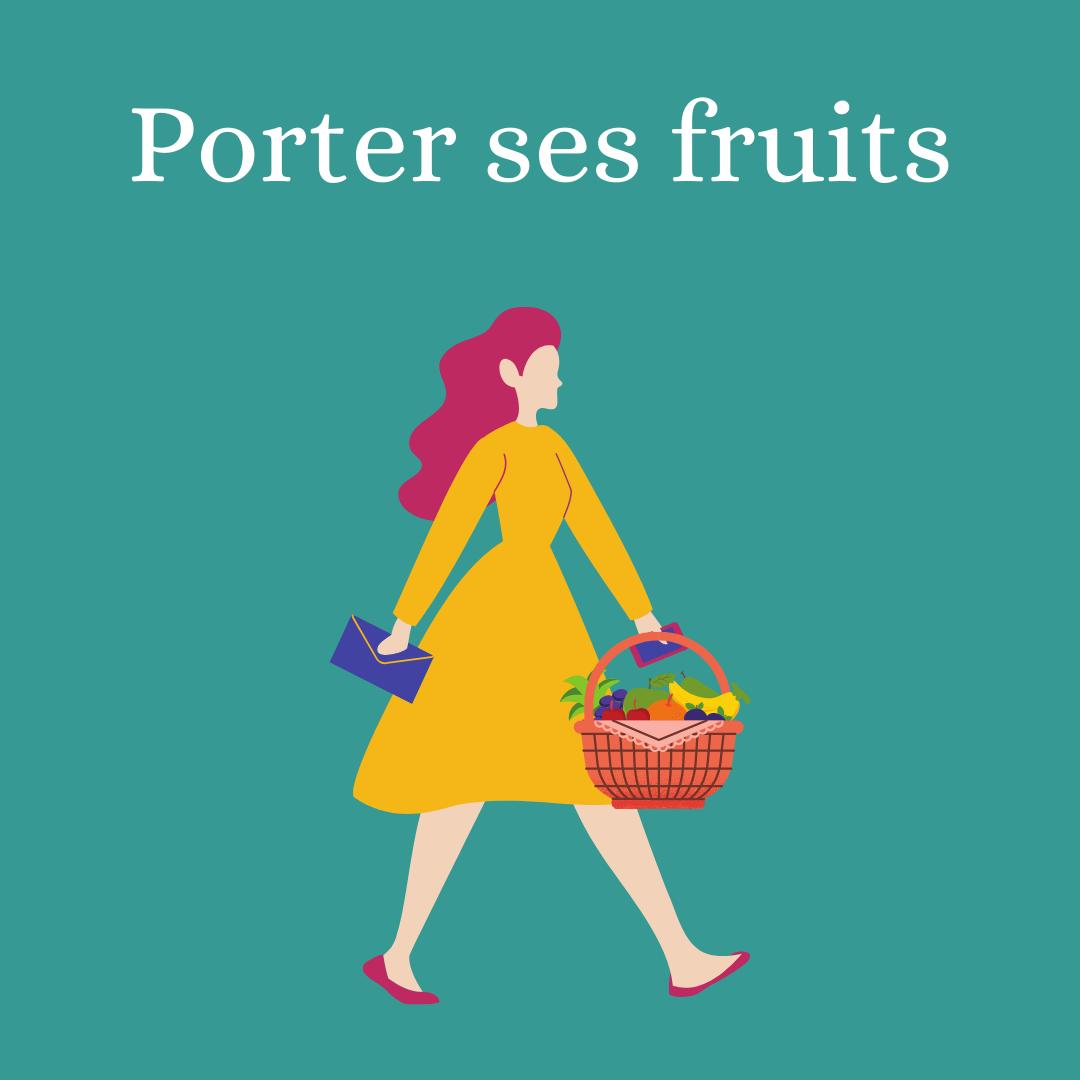 Porter ses fruits